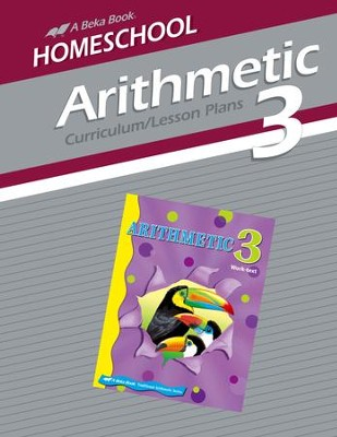 Abeka Homeschool Arithmetic 3 Curriculum/Lesson Plans   -