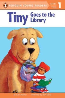 Tiny Goes to the Library  -     By: Cari Meister