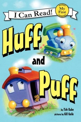 Huff and Puff  -     By: Tish Rabe     Illustrated By: Gill Guile