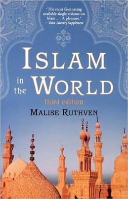 Islam in the World, 3rd Edition   -     By: Malise Ruthven