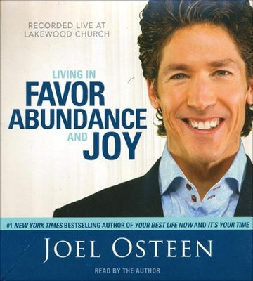 Living in Favor, Abundance and Joy Audiobook   -     By: Joel Osteen