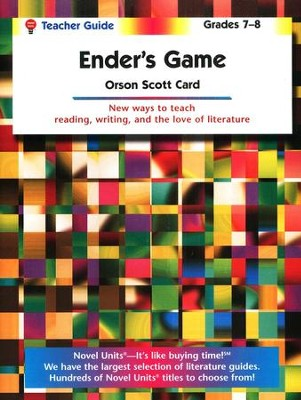 Ender's Game, Novel Units Teacher's Guide, Grades 7-8   -     By: Orson Scott Card