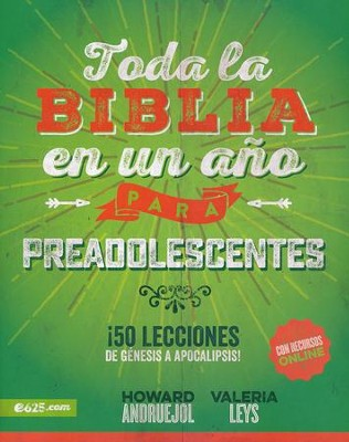 Toda la Biblia en un Año para Preadolecentes  (The Bible in One Year for Tweens)  -     By: Valeria Leys, Howard Andruejol