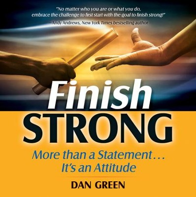 Finish Strong - eBook  -     By: Dan Green