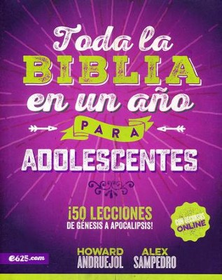 Toda la Biblia en un año para adolescentes  (The Bible in One Year for Teens)  -     By: Alex Sampedro, Howard Andruejol