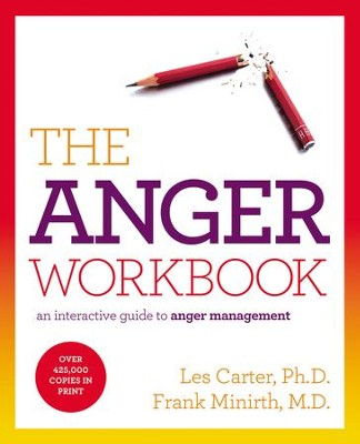 The Anger Workbook: An Interactive Guide to Anger Management - eBook  -     By: Les Carter, Frank Minirth