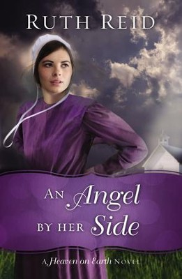 An Angel by Her Side - eBook  -     By: Ruth Reid