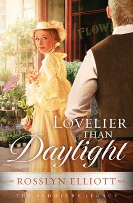 Lovelier than Daylight - eBook  -     By: Rosslyn Elliott