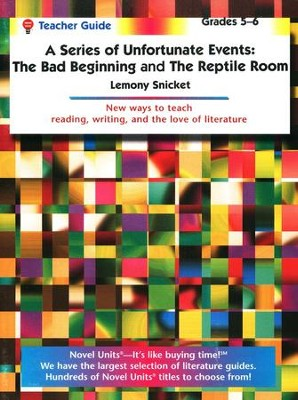 Bad Beginning/Reptile Room Novel Units Teacher's Guide, Grades 5-6   -     By: Lemony Snicket