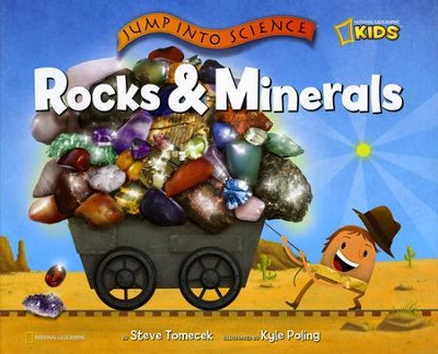 National Geographic Jump Into Science: Rocks & Minerals   -     By: Steve Tomecek, Kyle Poling