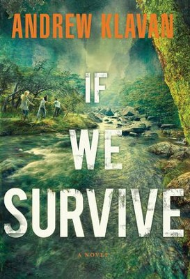If We Survive - eBook  -     By: Andrew Klavan