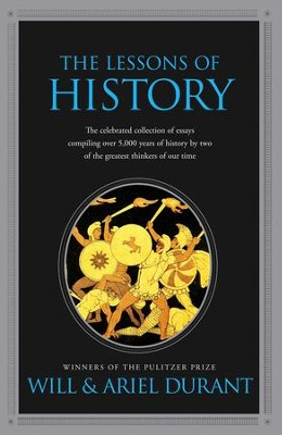 The Lessons of History - eBook  -     By: Will Durant, Ariel Durant