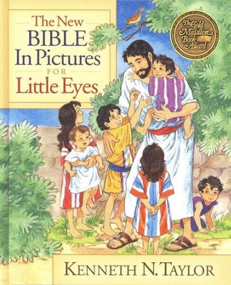 The New Bible in Pictures for Little Eyes  -     By: Kenneth N. Taylor