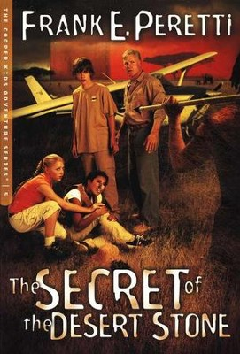 The Cooper Kids Adventure Series #5: The Secret of the Desert  Stone  -     By: Frank E. Peretti