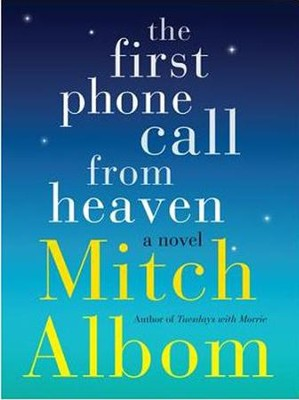 The First Phone Call from Heaven, Large Print  -     By: Mitch Albom