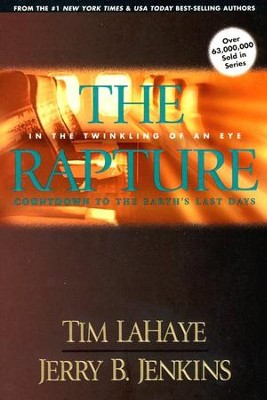 #3: Rapture - In the Twinkling of an Eye                Countdown to Earth's Last Days  -     By: Jerry B. Jenkins, Tim LaHaye