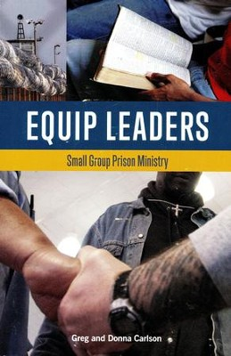 Equip Leaders Training Book  -     By: Greg Carlson, Donna Carlson