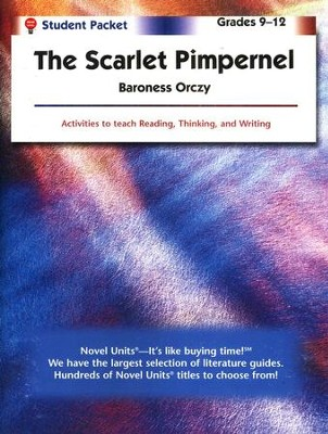 The Scarlet Pimpernel, Novel Units Student Packet, Grades 9-12   -     By: Baroness Orczy