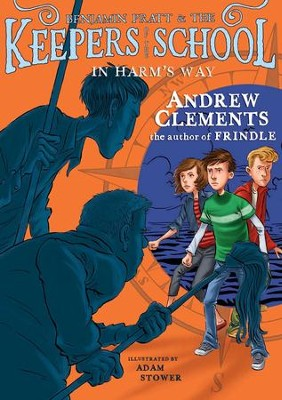 In Harm's Way - eBook  -     By: Andrew Clements     Illustrated By: Adam Stower