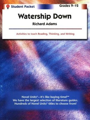 Watership Down, Novel Units Student Packet, Grades 9-12   -     By: Richard Adams