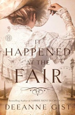It Happened at the Fair - eBook     -     By: Deeanne Gist