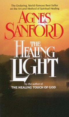 Healing Light  -     By: Agnes Sanford