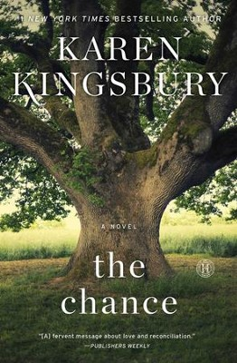The Chance - eBook    -     By: Karen Kingsbury