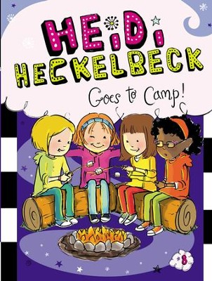 Heidi Heckelbeck Goes to Camp! - eBook  -     By: Wanda Coven     Illustrated By: Priscilla Burris