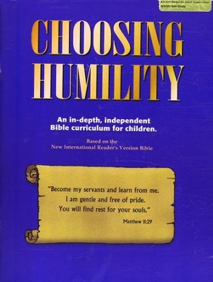 Choosing Humility   -     By: Kaye Freeman