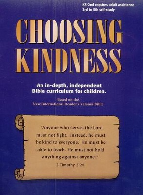 Choosing Kindness   -     By: Kaye Freeman