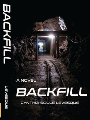 Backfill  -     By: Cynthia Soule Levesque