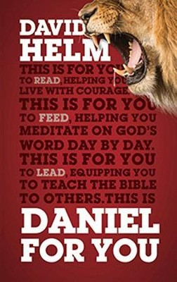 Daniel For You  -     By: David Helm