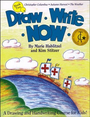 Draw Write Now, Book 2: Christopher Columbus, Autumn Harvest, The Weather  -     By: Marie Hablitzel, Kim Stitzer
