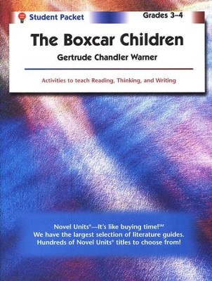 Boxcar Children, Novel Units Student Packet, Grades 3-4   -     By: Gertrude Chandler Warner