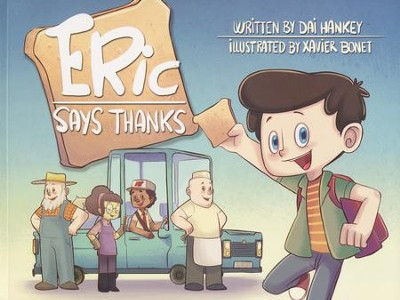 Eric Says Thanks  -     By: Dai Hankey