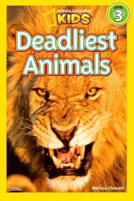 National Geographic Kids: Deadliest Animals  -     By: Melissa Stewart