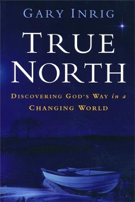 True North  -     By: Gary Inrig