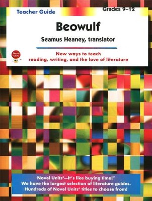 Beowulf, Novel Units Teacher's Guide, Grades 9-12   -     Edited By: Seamus Haney