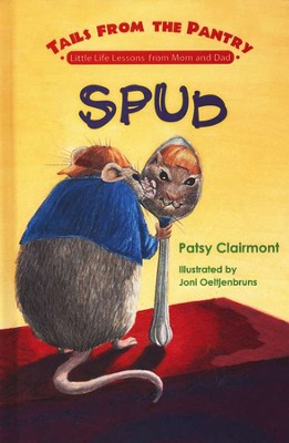 Tails From the Pantry: #3: Spud   -     By: Patsy Clairmont