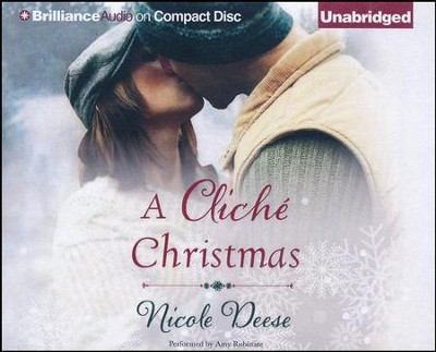 A Cliche Christmas, Unabridged audio CD   -     By: Nicole Deese