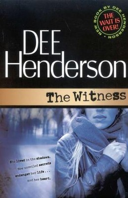 The Witness   -     By: Dee Henderson