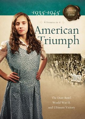 American Triumph: The Dust Bowl, World War II, and Ultimate Victory - eBook  -     By: Susan Martins Miller, Norma Jean Lutz, Bonnie Hinman