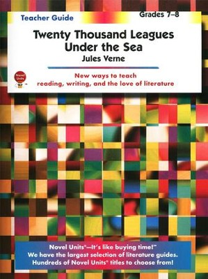 20,000 Leagues Under the Sea 7-8 Teacher's Guide  -     By: Jules Verne