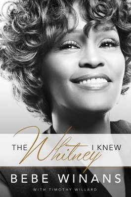 The Whitney I Knew - eBook  -     By: Bebe Winans