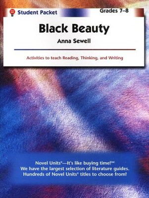 Black Beauty Novel Units Student Packet, Grades 7-8   -     By: Anna Sewell