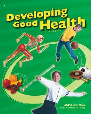 Abeka Developing Good Health, Third Edition   -