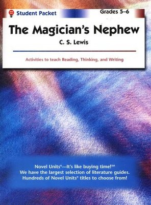 The Magician's Nephew, Novel Units Student Packet, Grades 5-6   -     By: C.S. Lewis
