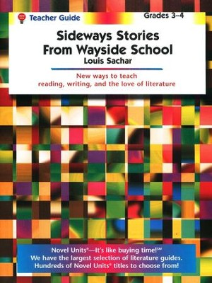 Sideways Stories from Wayside School, Novel Units Teacher's Gd 3-4   -     By: Louis Sachar
