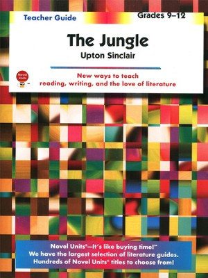 The Jungle, Novel Units Teacher's Guide, Grades 9-12   -     By: Upton Sinclair