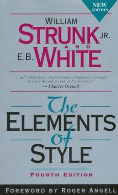 The Elements of Style, Paperback   -     By: William Strunk Jr., E.B. White
